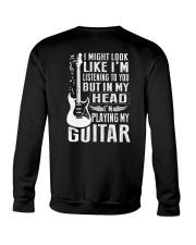 I'm Playing My Guitar Crewneck Sweatshirt thumbnail