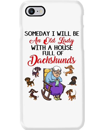 Someday I Will Be An Old Lady Dachshunds