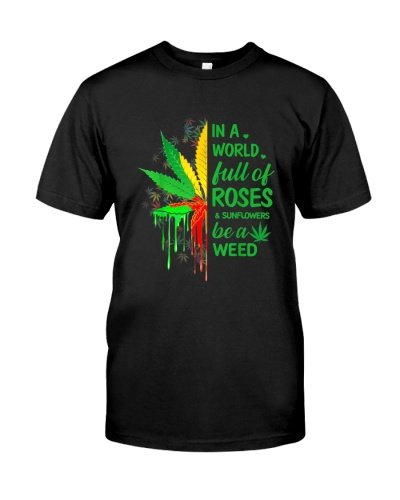 Be A Weed