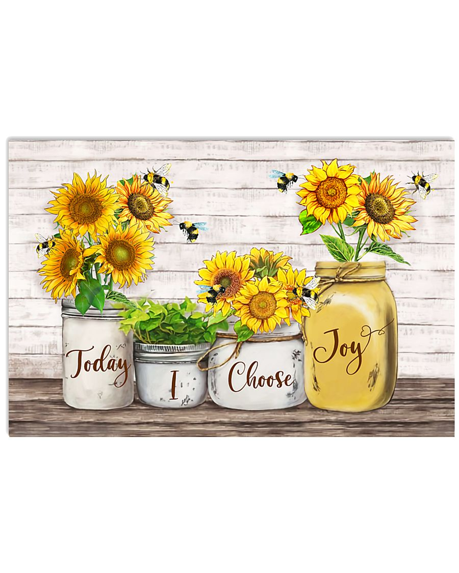 Today I choose Joy Sunflower Bee 17x11 Poster