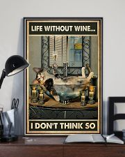 Life Without Wine I Don't Think So 11x17 Poster lifestyle-poster-2