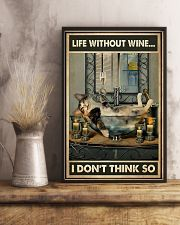 Life Without Wine I Don't Think So 11x17 Poster lifestyle-poster-3