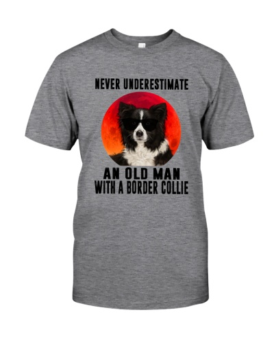 Never Underestimate An Old Man With Border Collie