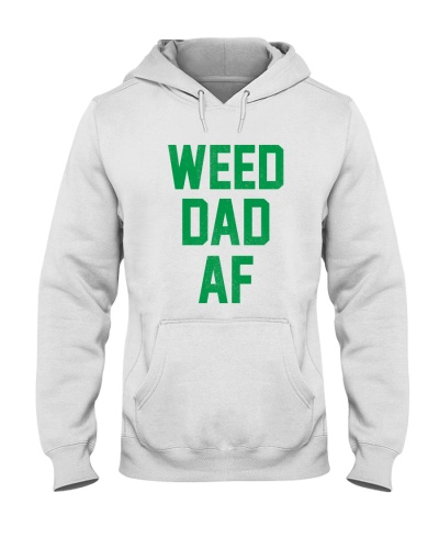 Funny stoner weed dad af