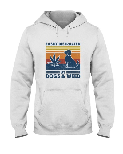 Easily distracted by dog weed