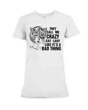 They Call Me Crazy Cat Lady Premium Fit Ladies Tee thumbnail