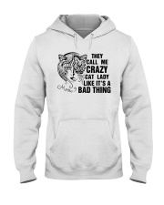 They Call Me Crazy Cat Lady Hooded Sweatshirt thumbnail