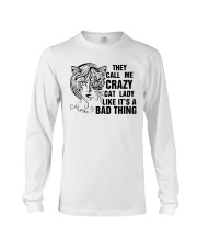 They Call Me Crazy Cat Lady Long Sleeve Tee thumbnail