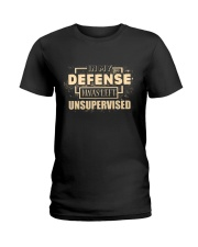 IN MY DEFENSE I WAS LEFT UNSUPERVISED Ladies T-Shirt tile