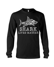 Shark Lives Matter Shark funny T-shirt Long Sleeve Tee thumbnail