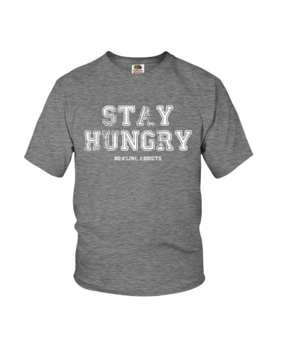 Stay Hungry Grunge T-Shirt by Bowling Addicts