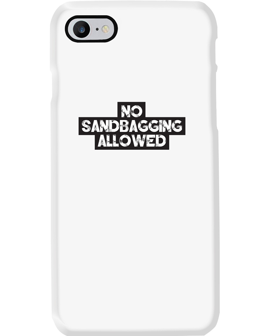 No Sandbagging Allowed by Bowling Addicts Phone Case