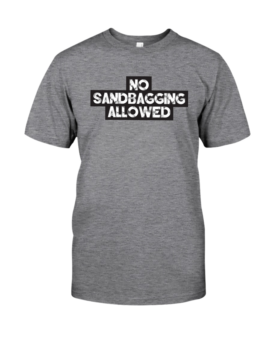 No Sandbagging Allowed by Bowling Addicts Classic T-Shirt