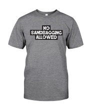 No Sandbagging Allowed by Bowling Addicts Classic T-Shirt front