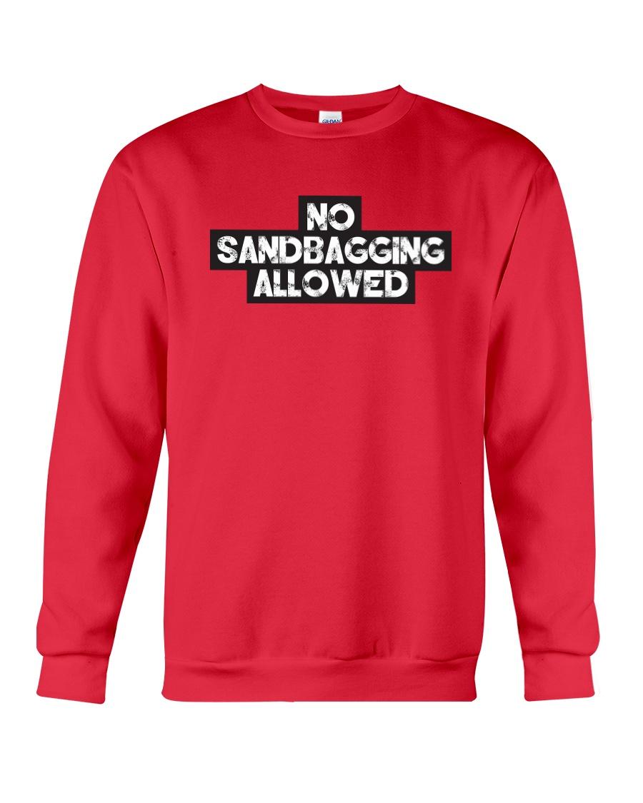No Sandbagging Allowed by Bowling Addicts Crewneck Sweatshirt