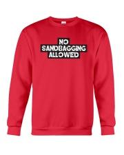 No Sandbagging Allowed by Bowling Addicts Crewneck Sweatshirt front