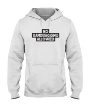 No Sandbagging Allowed by Bowling Addicts Hooded Sweatshirt front