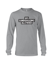 No Sandbagging Allowed by Bowling Addicts Long Sleeve Tee front