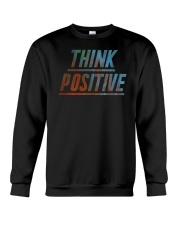 Think Positive T-Shirt by FREEDOM FIGHTERS Crewneck Sweatshirt thumbnail