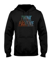 Think Positive T-Shirt by FREEDOM FIGHTERS Hooded Sweatshirt thumbnail