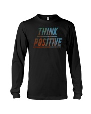 Think Positive T-Shirt by FREEDOM FIGHTERS Long Sleeve Tee thumbnail