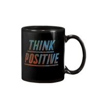 Think Positive T-Shirt by FREEDOM FIGHTERS Mug thumbnail