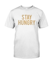 Stay Hungry T-Shirt by Bowling Addicts Classic T-Shirt front
