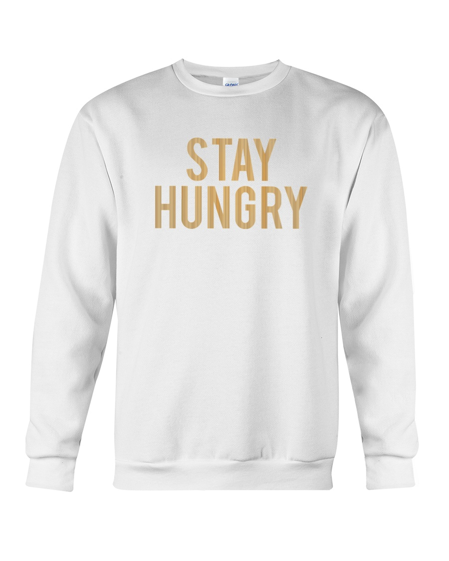Stay Hungry T-Shirt by Bowling Addicts Crewneck Sweatshirt