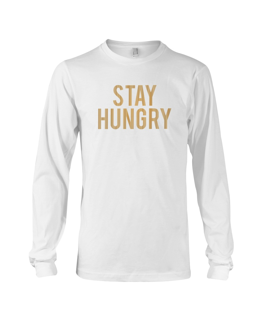 Stay Hungry T-Shirt by Bowling Addicts Long Sleeve Tee