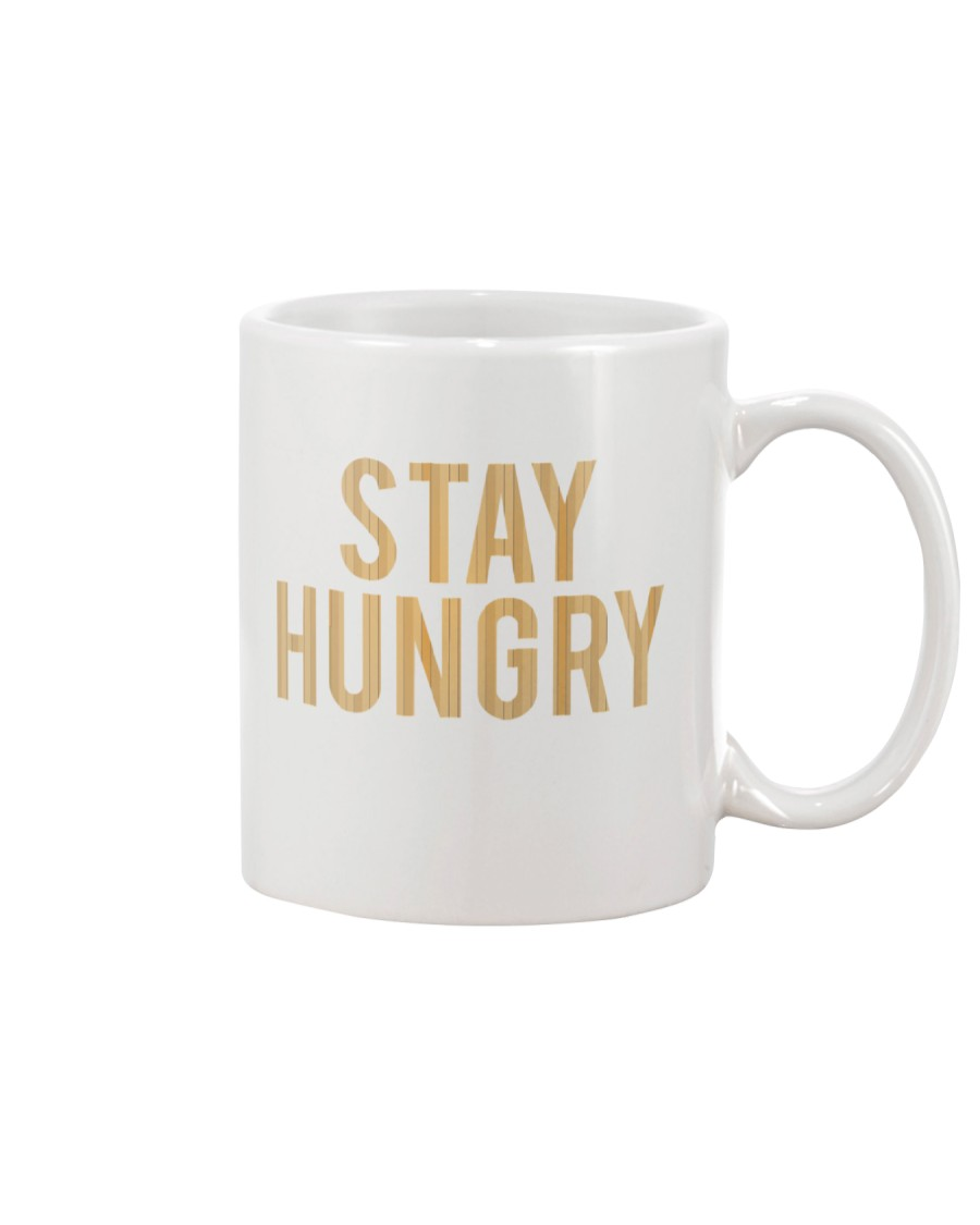 Stay Hungry T-Shirt by Bowling Addicts Mug