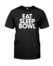 Eat Sleep Bowl by Bowling Addicts Classic T-Shirt thumbnail
