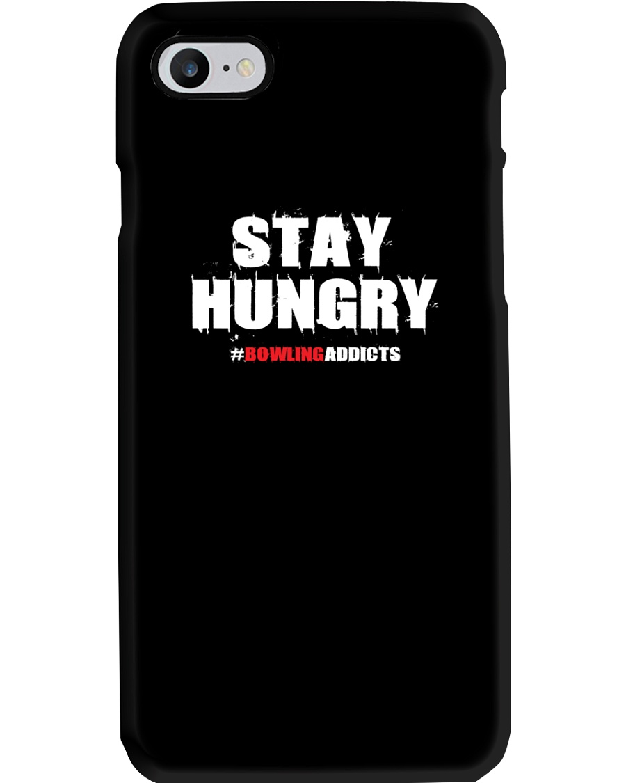 Stay Hungry 2 T-Shirt by Bowling Addicts Phone Case