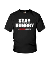 Stay Hungry 2 T-Shirt by Bowling Addicts Youth T-Shirt thumbnail