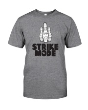 Strike Mode T-Shirt by Bowling Addicts Classic T-Shirt front