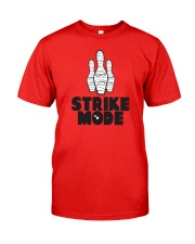 Strike Mode T-Shirt by Bowling Addicts Classic T-Shirt tile