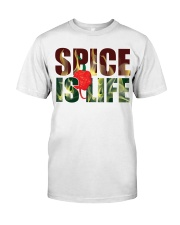 Spice is Life Classic T-Shirt front