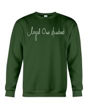 Loyal One Hundred Signature Crewneck Sweatshirt front