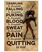Quitting is not - Dance 11x17 Poster front