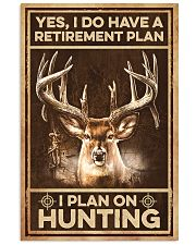I plan on hunting  11x17 Poster front