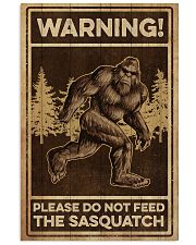Please do not feeed the sasquatch 11x17 Poster front