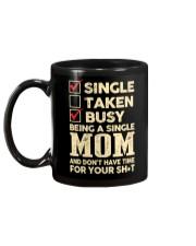 Busy being a single mom Mug back