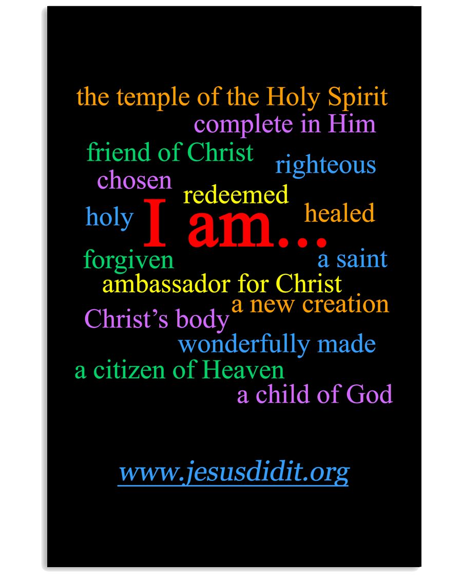I am - Identity in Christ Poster 16x24 Poster