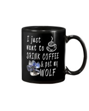 Drink Coffee and pet my wolf Mug thumbnail