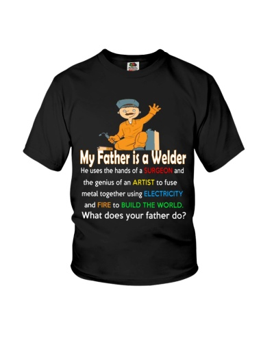 My father is a Welder