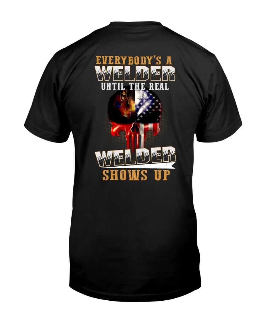 Welder Shows Up Classic T-Shirt