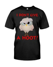 I don't give a hoot Classic T-Shirt front
