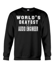 Okayest Audio engineer Crewneck Sweatshirt front