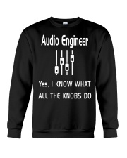 Audio Engineer all the knobs do Crewneck Sweatshirt front