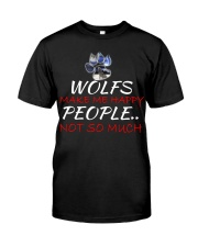 Wolfs make me happy Classic T-Shirt front