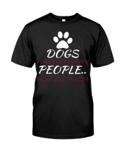 Dogs Make me happy Premium Fit Mens Tee tile